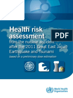 Health Risk Assessment From the Nuclear Accident After the 2011 Great East Japan Earthquake and Tsunami