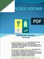 Cerimonial, Etiqueta e Protocolo - Recepções Sociais