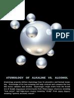 Alkaline vs Alcohol