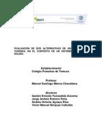 Evaluación de dos alternativas de adquisición de vivienda, en el contexto de un sistema financiero sólido - 2008- Pumahue - Temuco