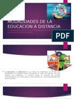 MODALIDADES DE LA EDUCACION A DISTANCIA.pptx