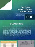 2.6 Cálculo y Selección de Diámetros