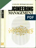 Cleland, David I. and Dundar F. Kocaoglu; Engineering Management, McGraw-Hill, 1981 (CK)