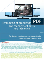 Evaluation(Production Practise and Managment Skills)