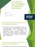 Evaluación Del Protocolo Conforme a Los Instrumentos Establecidos