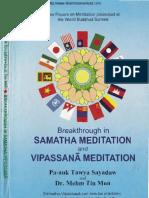 100. Breakthrough in Samatha Vipassana Meditation - Ven Pa-Auk Sayadw and Dr. Mehn Tin Mon