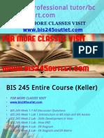 BIS 245 Professional Tutor Bcom230mart.com