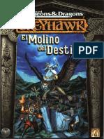 AD&D - Greyhawk - Aventura - Las Tumbas Perdidas - 3 - El Molino Del Destino