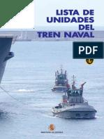 Lista de Unidades Del Tren Naval, 2016