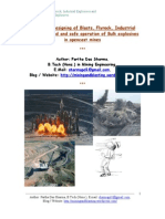 Factors in Designing of Blasts, Flyrock, Industrial Explosives used and safe operation of Bulk explosives in opencast mines