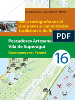 16 Pescadores Artesanais Vila Superagui