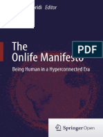 The Onlife Manifesto - Being Human in A