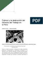 Fujimori y La Destrucción Del Derecho Del Trabajo en El Perú