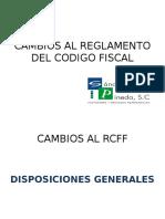 Cambios Al Reglamento Del Codigo Fiscal