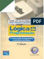 Livro - Forbellone - Lógica de Programação - A Construção de Algoritmos e Estruturas de Dados, 3a Ed.