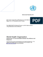 Anti Tuberculosis Drug Resistance in the World