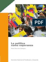 La Política Como Esperanza - René Ramírez Gallegos