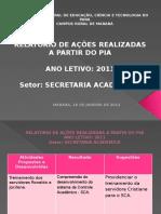 Apresentação Do Relatório Do PIA Da Secretaria Acadêmica