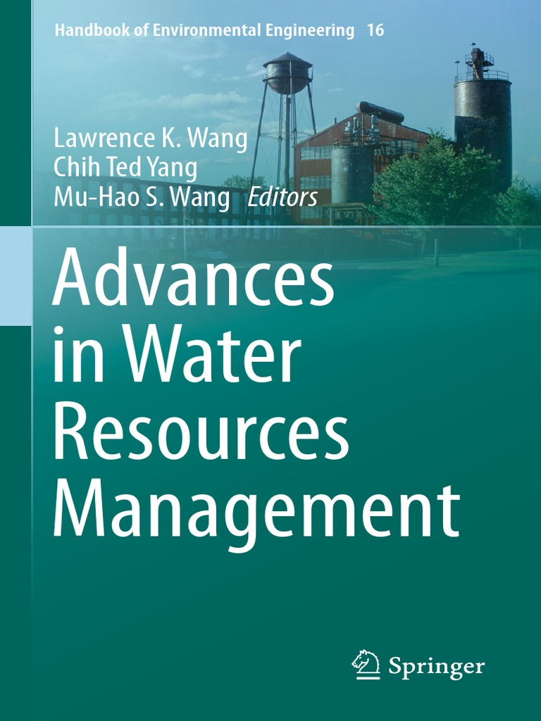 Handbook of environmental engineering 16 lawrence k wang chih ted handbook of environmental engineering 16 lawrence k wang chih ted yang mu hao s wang eds advances in water resources management springer fandeluxe Image collections