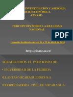 PERCEPCION SOBRE LA REALIDAD NACIONAL DE NICARAGUA CINASE ABRIL 2010