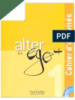 Alter Ego + 1. Cahier d'activités