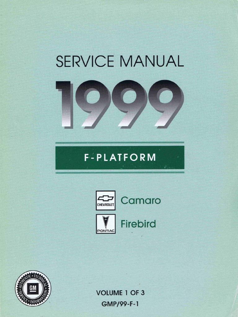 1999 chevrolet camaro pontiac firebird service manual volume 1 rh scribd com