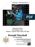 Donald Marshall. Volume 1. Experiences From the Cloning Centre April 5th 2012 - May 18th 2012