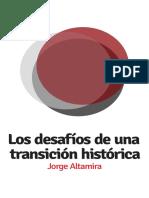 Los Desafios de Una Transición Histórica j Altamira Po