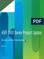 ASR1k Presentations