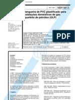 Abnt - Nbr 8613 - Mangueiras de Pvc Plastificado Para Instalacoes Domestic As de Gas Liquefeito de Petroleo (Glp)