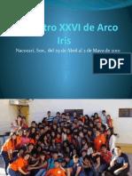 Encuentro XXVI de Arco Iris