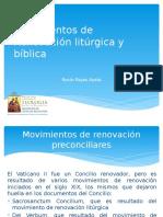 Movimientos de Renovación Litúrgica y Bíblica