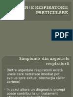 Urgenţe respiratorii particulare