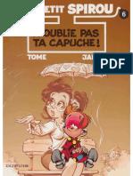 Le Petit Spirou T06 - N'Oublie Pas Ta Capuche