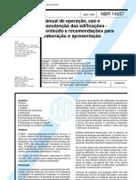 NBR 14037 - Manual de Operacao Uso e Manutencao Das Edificacoes - Conteudo e Recomendacoes Para Elaboracao e Apresentacao