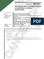 NBR 06527 - 2000 - CANCELADA - Interruptores para Instalação Elétrica Fixa E Doméstica E Análoga
