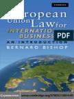 Bernard Bishop-European Union Law for International Business_ An Introduction (2009).pdf