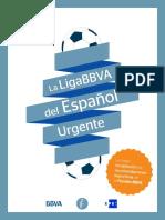 La Liga BBVA Del Espanol Urgente-FUNDEU BBVA