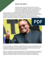 """""""Zuma is enemy of blacks and whites"""""""