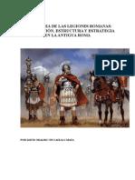Historia de Las Legiones Romanas Organización Estructura y Estrategia en La Antigua Roma