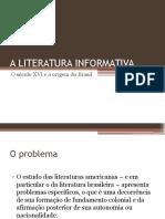 A Literatura Informativa