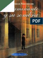 NIETZSCHE, Friedrich (1879) - El Caminante y Su Sombra (EDIMAT, Madrid, 1999)