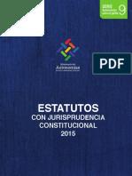 Estatutos Con Jurisprudencia Constitucional 17-06-2015 Actualizado
