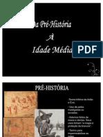 Da Pré - História às Civilizações da Antiguidade