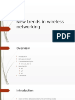 New Trends in Wireless Networking1