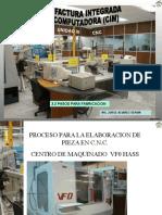 PROCESO PARA LA ELABORACION DE PIEZA EN C.N.C. CENTRO DE MAQUINADO  VF0 HASScion