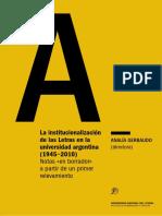 La Institucionalizacion de Letras en la universidad argentina  (1945-2010)
