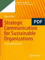 (CSR, Sustainability, Ethics &Amp_ Governance) Myria Allen (Auth.)-Strategic Communication for Sustainable Organizations_ Theory and Practice-Springer International Publishing (2016)