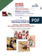 Projet d'acquisition de la collection de l'anthropologue J-P. Rossie. Jeux et jouets des enfants sahariens et nord-africains