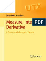 (Universitext ) Sergei Ovchinnikov (Auth.)-Measure, Integral, Derivative_ a Course on Lebesgue's Theory-Springer New York (2013)